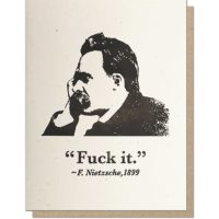 Guttersnipe Press Nietzsche F*ck It Greeting Card