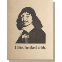 Guttersnipe Press Descartes Drink Greeting Card