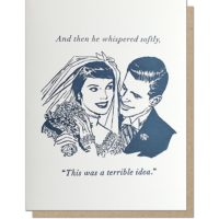 Guttersnipe Press Terrible Idea Love Greeting Card