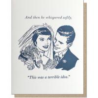 Guttersnipe Press Terrible Idea Love Greeting Card