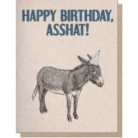 Guttersnipe Press Birthday Asshat Greeting Card