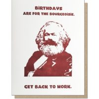 Guttersnipe Press Marx Birthday Greeting Card
