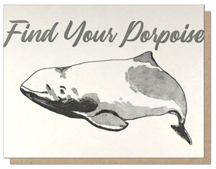 Guttersnipe Press Find Your Porpoise Greeting Card