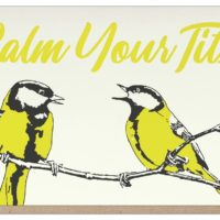 Guttersnipe Press Calm Tits Greeting Card