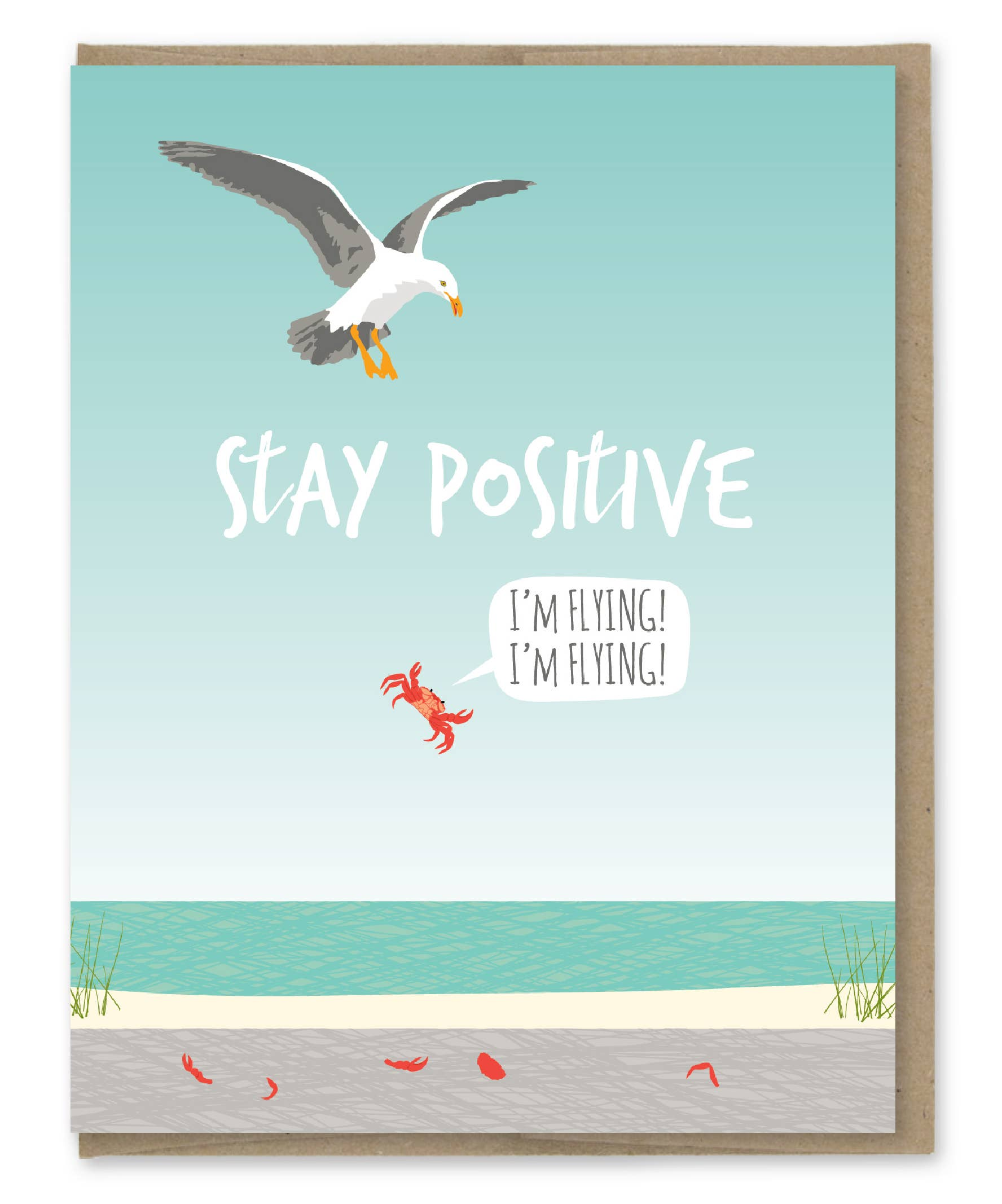 Modern Printed Matter Stay Positive Greeting Card