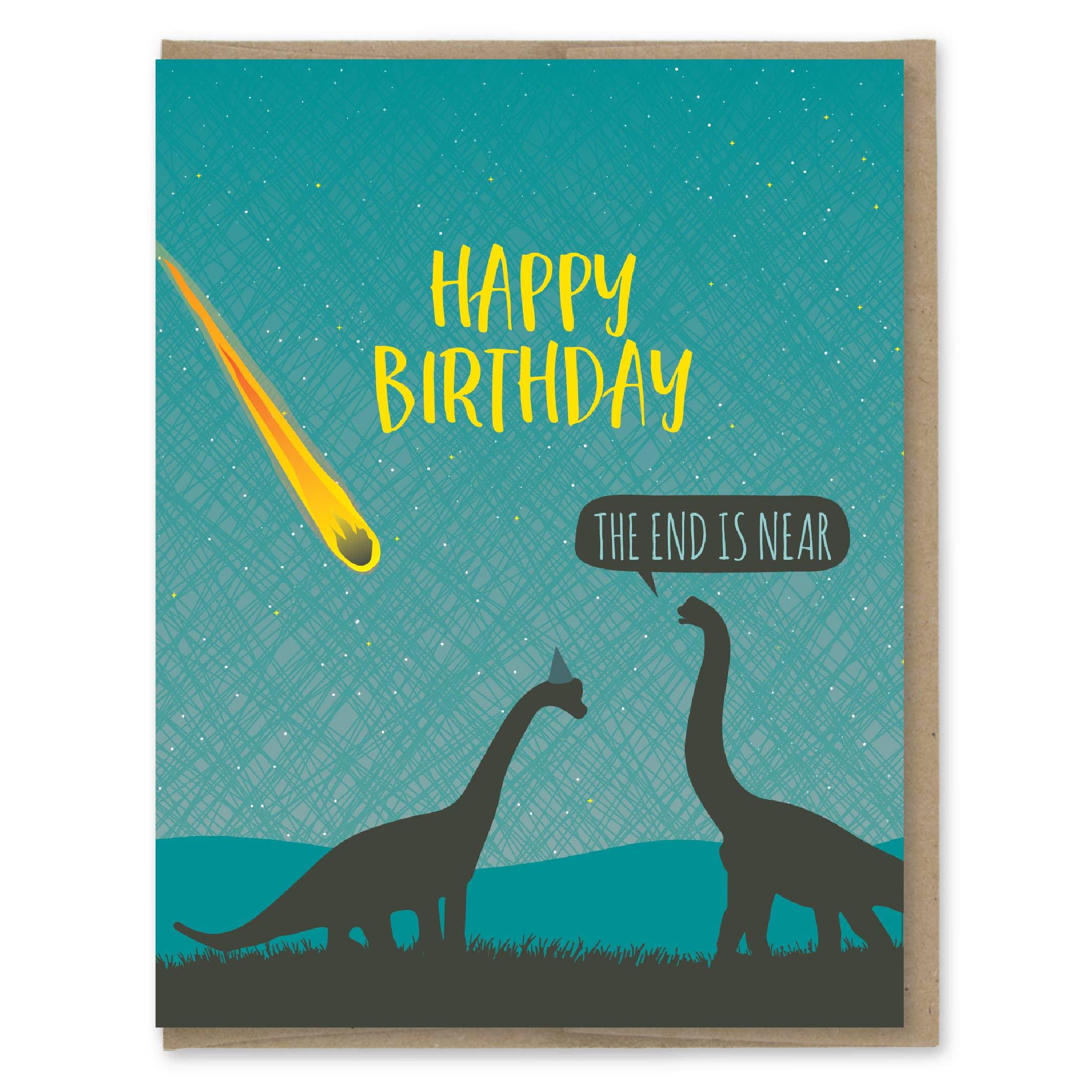 Modern Printed Matter End Is Near Birthday Greeting Card