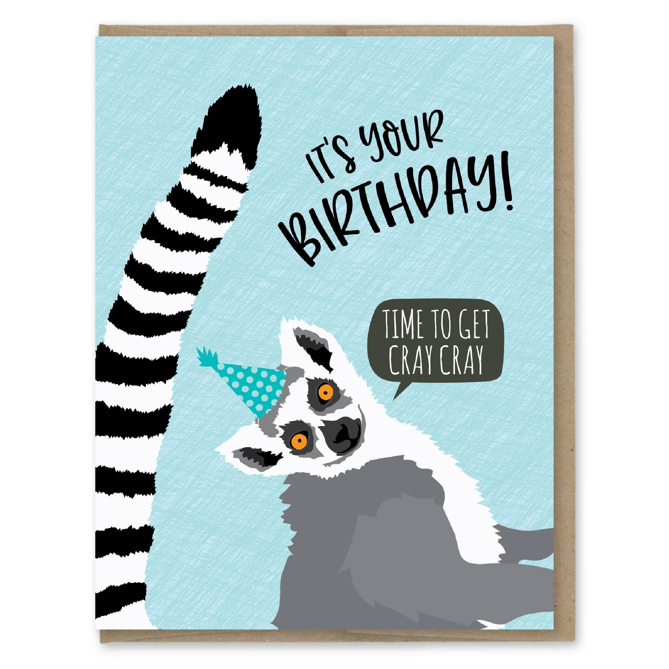 Modern Printed Matter Get Cray Cray Birthday Greeting Card