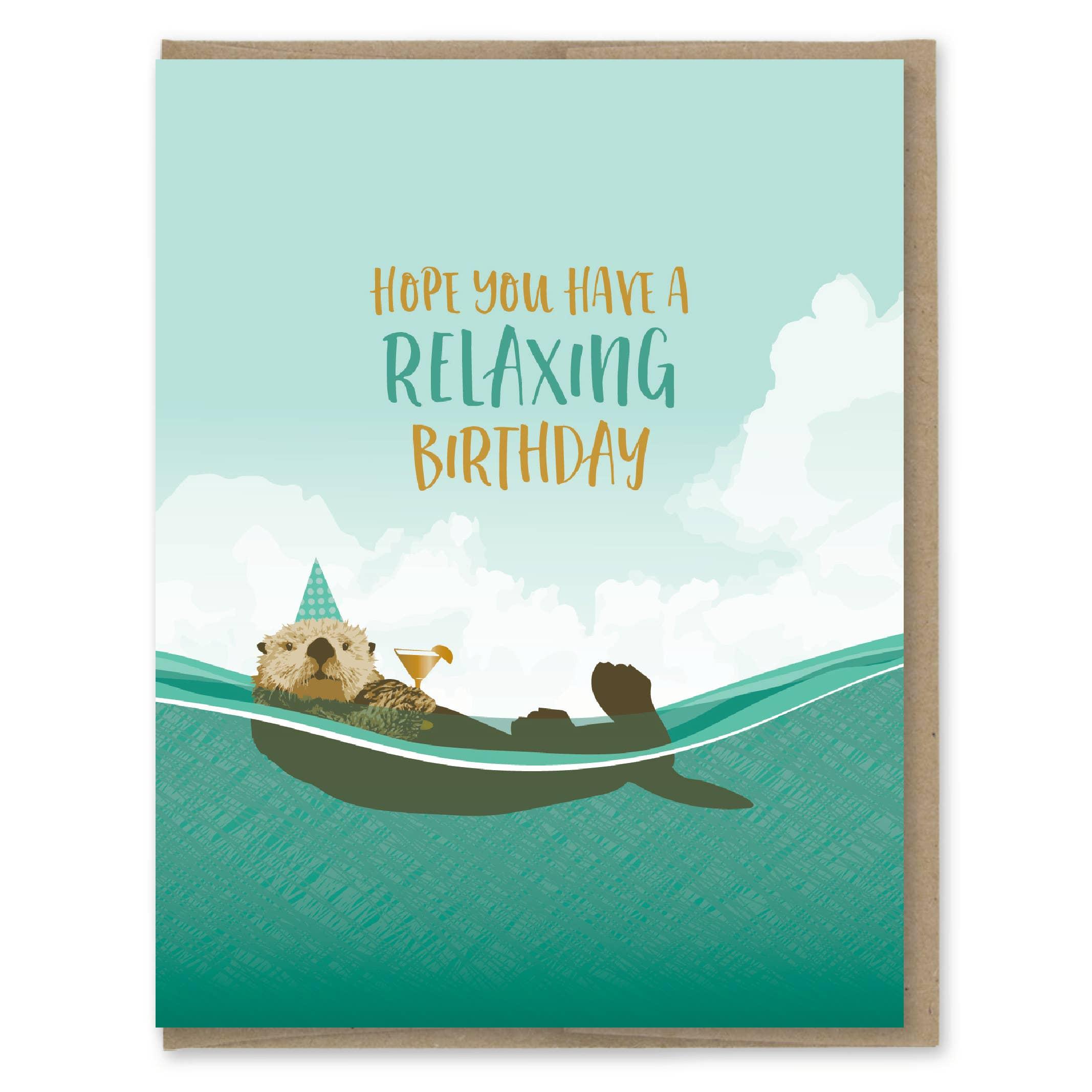 Modern Printed Matter Relaxing Birthday Greeting Card