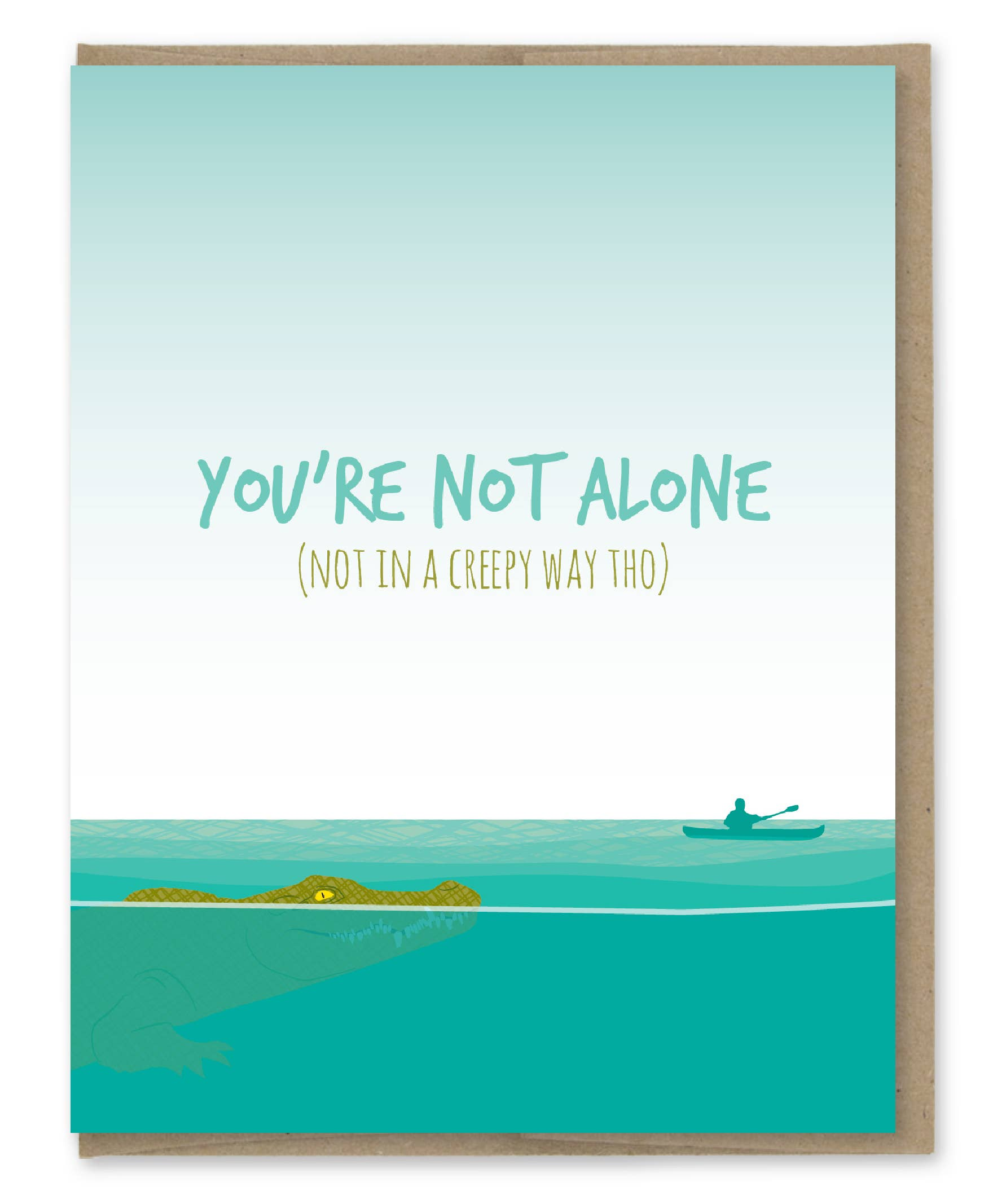 Modern Printed Matter You'Re Not Alone Greeting Card
