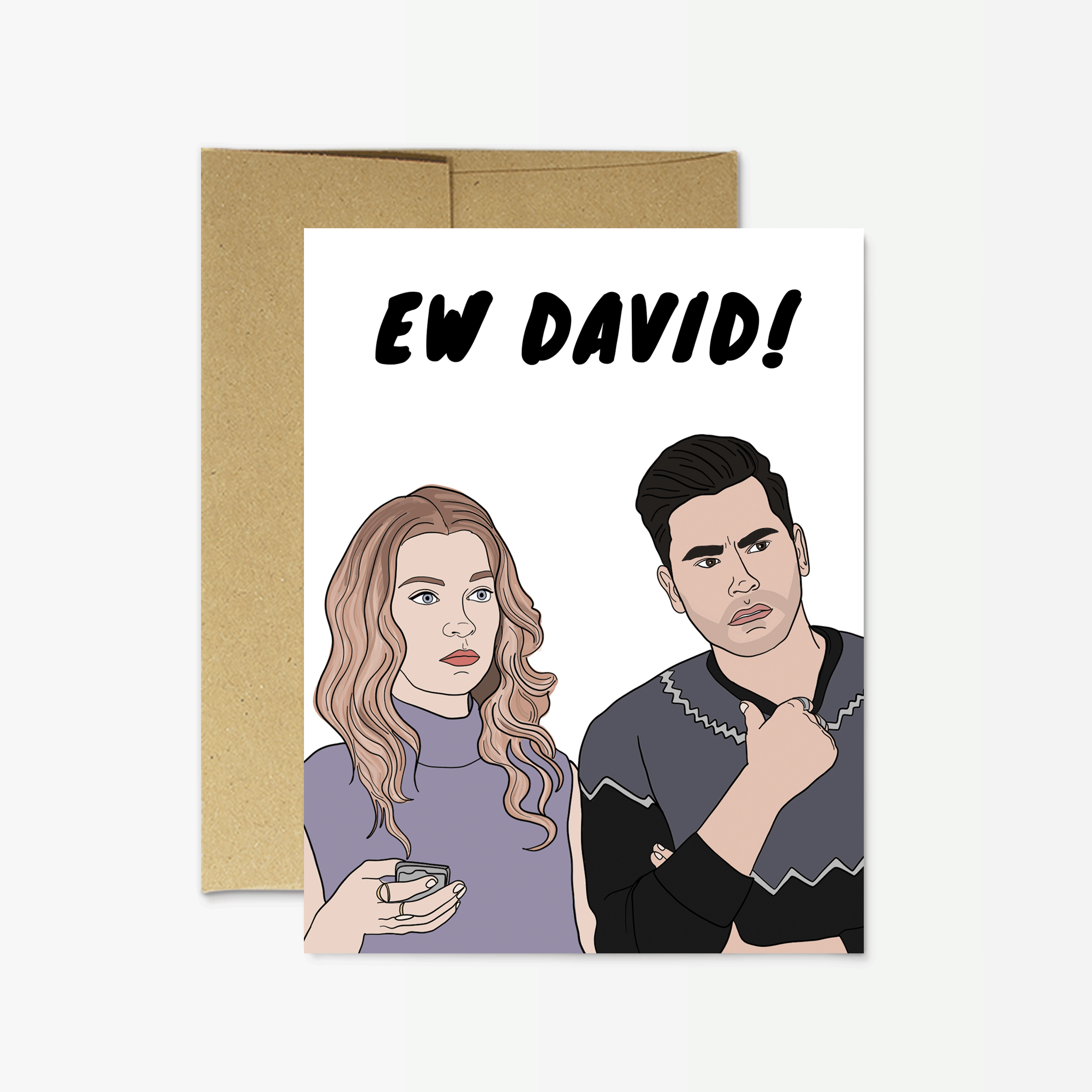 Party Mountain Paper Schitt's Creek Ew David! Funny Greeting Card