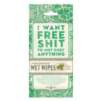 I Want Free Shit Wet Wipes